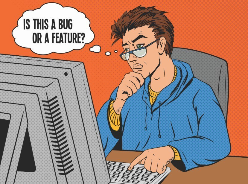 "Cartoon man sitting at desk tapping a keyboard asking ""Is this a bug or a feature"""