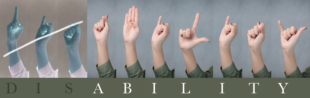 "The word ""Disability"" letter spelled in ASL with the DIS separated from ABILITY"